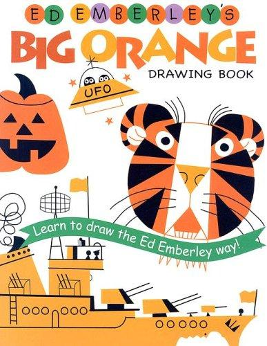 Ed Emberley's Big Orange Drawing Book