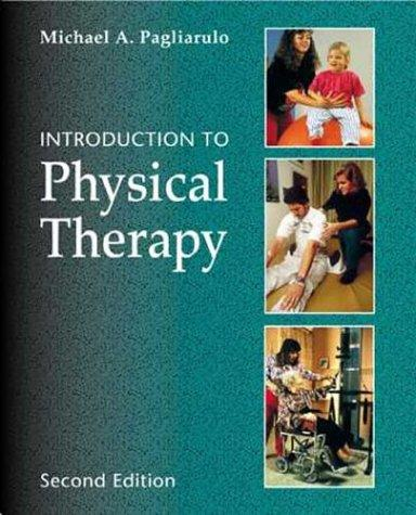 Download Introduction to Physical Therapy