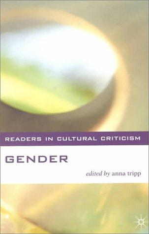 Download Gender (Readers in Cultural Criticism)