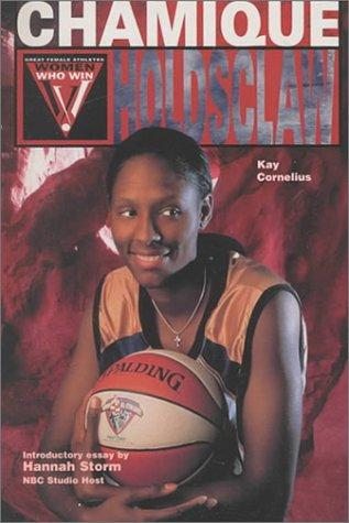 Download Chamique Holdsclaw (Women Who Win)