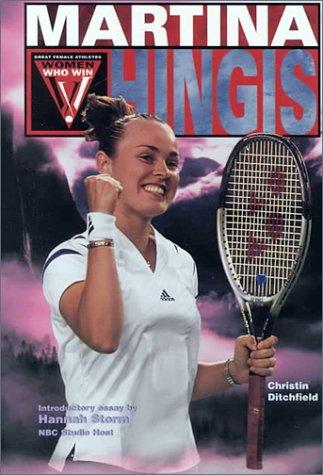 Download Martina Hingis (Women Who Win)
