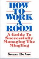 Download How to work a room