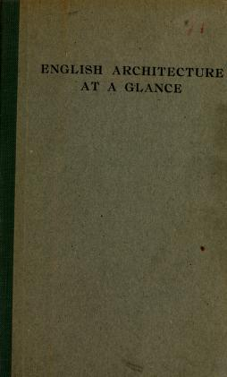 Cover of: English architecture at a glance | Frederick Chatterton