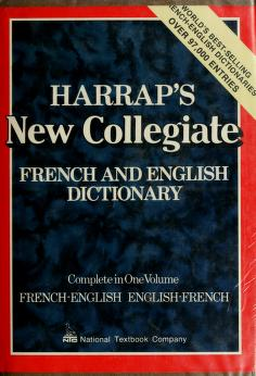 Cover of: Harrap's modern college French and English dictionary | by J. E. Mansion. French-English, English-French, complete in one volume.