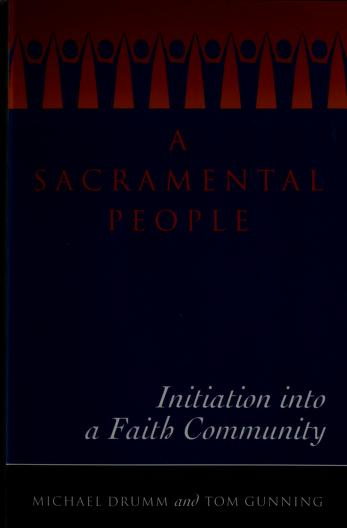 Cover of: A sacramental people | Michael Drumm