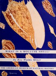 Cover of: What is a mollusk shell? | Roy Waldo Miner