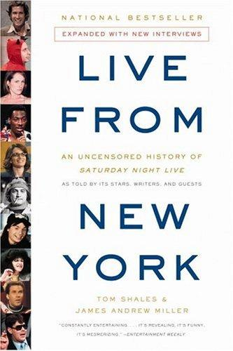 Live from New York by Tom Shales & james Andrew Miller