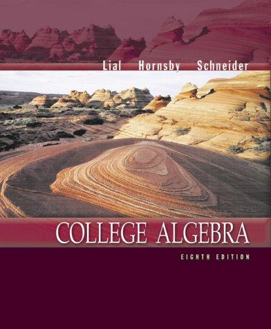 College algebra by Margaret L. Lial