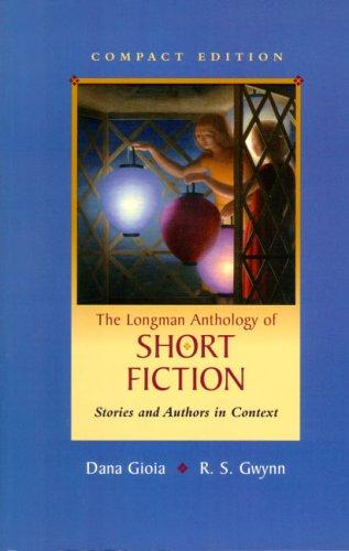 Longman Anthology of Short Fiction, Compact Edition, The by Dana Gioia