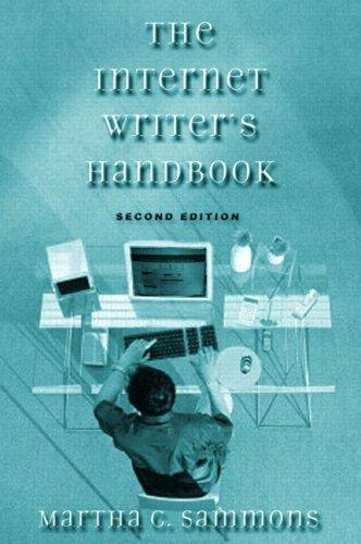 The Internet Writer's Handbook by Martha C. Sammons