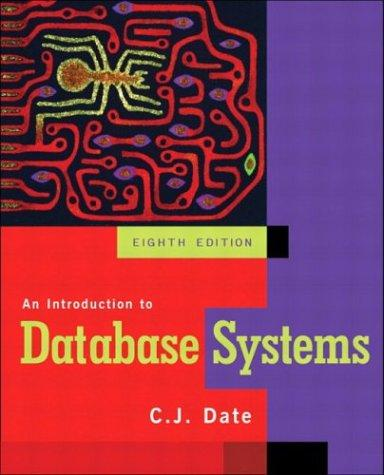 An Introduction to Database Systems by C.J. Date