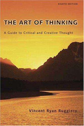 The Art of Thinking by Vincent R. Ruggiero