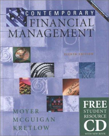 Contemporary Financial Management with Student Resource CD ROM by R. Charles Moyer, James R. McGuigan, William J. Kretlow