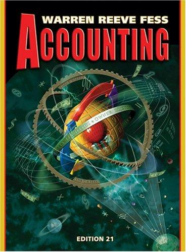 Accounting (Accounting / Carl S. Warren) by Carl S. Warren, James M. Reeve, Philip E. Fess