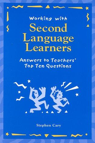 Working with second language learners by Stephen Cary