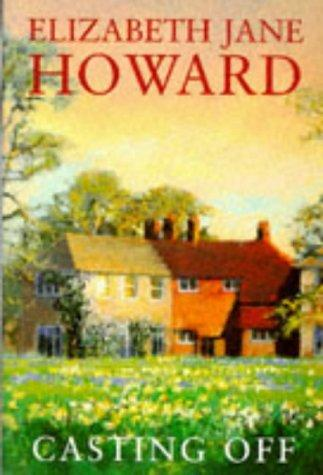 Casting Off (Cazalet Chronicle) by Howard, Elizabeth Jane.