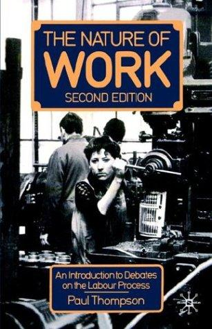 The nature of work by Thompson, Paul