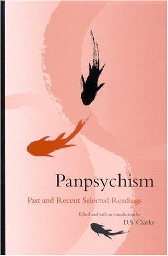 Panpsychism by D. S. Clarke