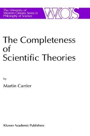 The completeness of scientific theories by Martin Carrier