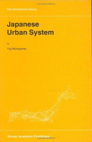 Japanese Urban System (GeoJournal Library) by Y. Murayama