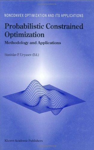Probabilistic Constrained Optimization by S. Uryasev