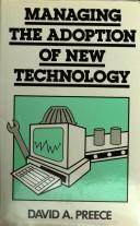 Managing the adoption of new technology by David Preece