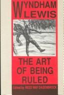 The art of being ruled by Wyndham Lewis