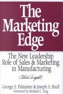 The marketing edge by George E. Palmatier