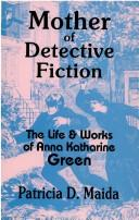 Mother of detective fiction by Patricia D. Maida